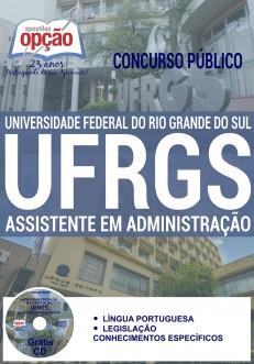 Apostila Universidade Federal do Rio Grande do Sul - Assistente em Administração - UFRGS