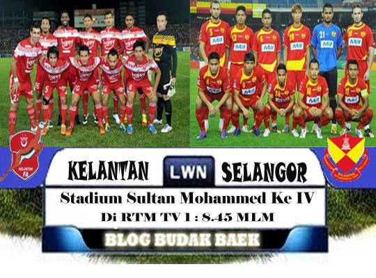 Keputusan Kelantan vs Selangor Separuh Akhir Piala Malaysia 6 Dan 12 OKTOBER 2012