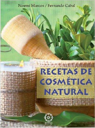 Recetas De Cosmética Natural