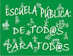 Escuela Pública de tod@s para tod@s - Huelga Educativa martes 22 de mayo
