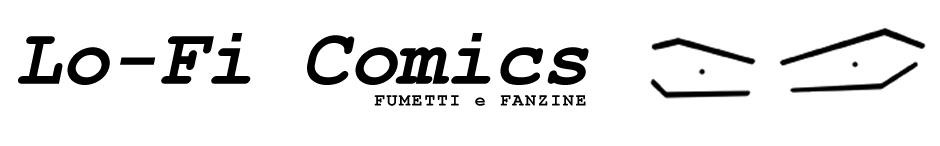 Lo-Fi Comics - Fumetti e Fanzine