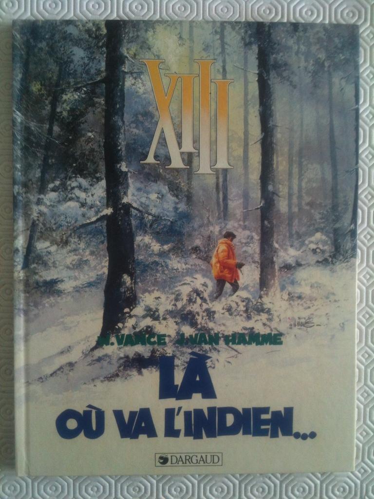 (Annulé) XIII - Là où va l'indien - Edition originale. XIII - Tome 2 ...