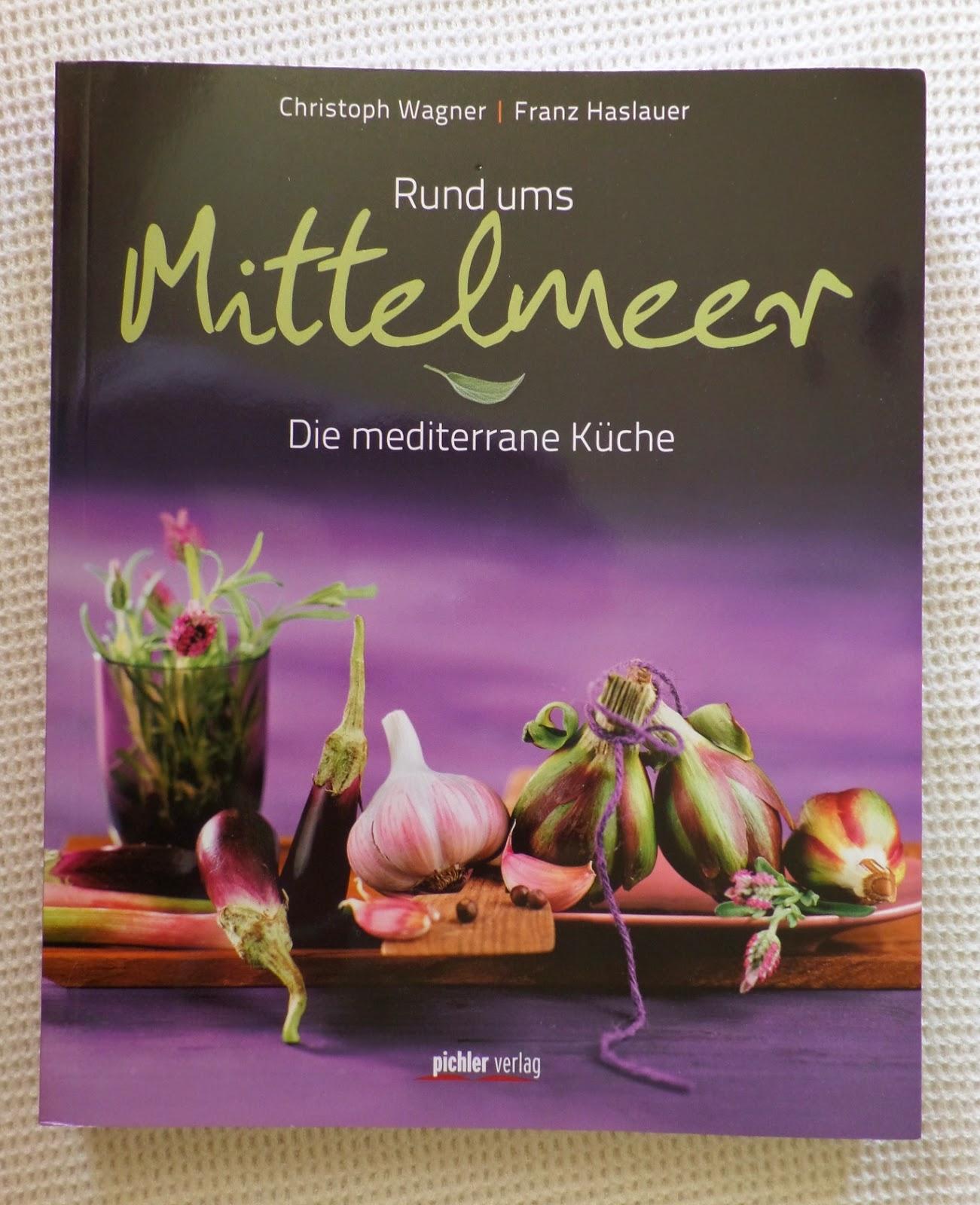 klusis wollfühlblog: rund ums mittelmeer - die mediterrane küche