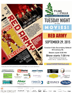 image September 29th,  2015 7:30pm Films by the Falls Presents TIFF 2014 Red Army at Fenelon Falls SS 66 Lindsay Street Doors Open 6:30pm Tickets:$10 Rated PG Movie Poster