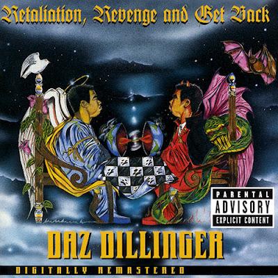 Daz Dillinger – Retaliation, Revenge And Get Back (CD) (1998) (FLAC + 320 kbps)