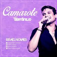 ISRAEL NOVAES - CAMAROTE MP3