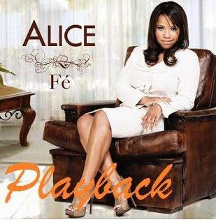 Alice - Fé 2011 Playback