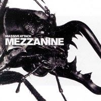 The Top 50 Greatest Albums Ever (according to me) 28. Massive Attack - Mezzanine
