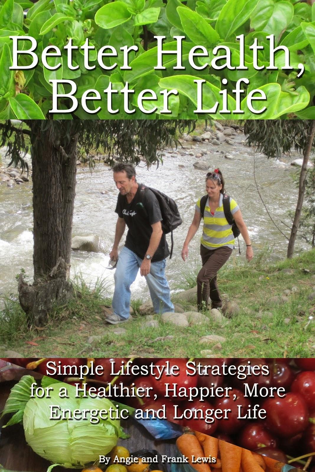 Better Health, Better Life!