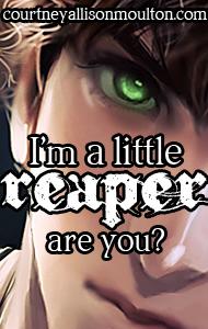Little Reaper.