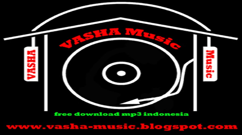 Mp3 Indonesia Free Download | vasha-music.blogspot.com