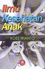 toko buku rahma: buku ILMU KESEHATAN ANAK, pengarang koes irianto, penerbit alfabeta