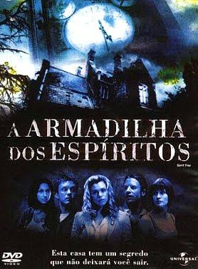 A Armadilha dos Espíritos DVDRip XviD & RMVB Dublado