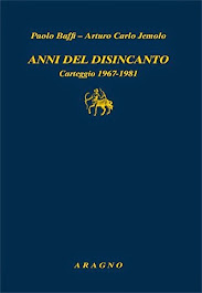 Baffi-Jemolo, Anni del disincanto, Carteggio 1967-1981, a cura di Beniamino A. Piccone, Aragno 2014