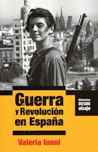 GUERRA Y REVOLUCIÓN EN ESPAÑA