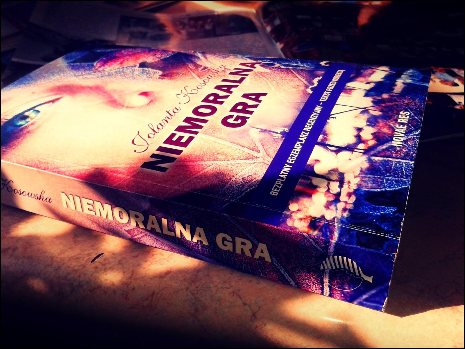 """Jolanta Kosowska """"Niemoralna Gra"""" zdjęcie książki"""