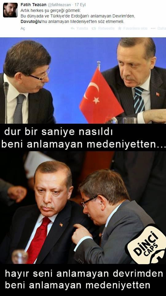 Erdoğan'ı Anlamayan Devrimden Davutoğlunu Anlamayan Medeniyetten