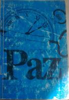 Octavio Paz, poezje, Wrzosowa polana, Okres ochronny na czarownice, Carmaniola