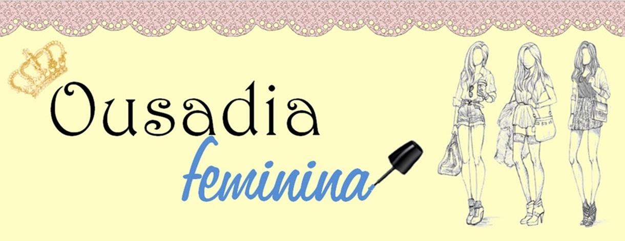Ousadia Feminina