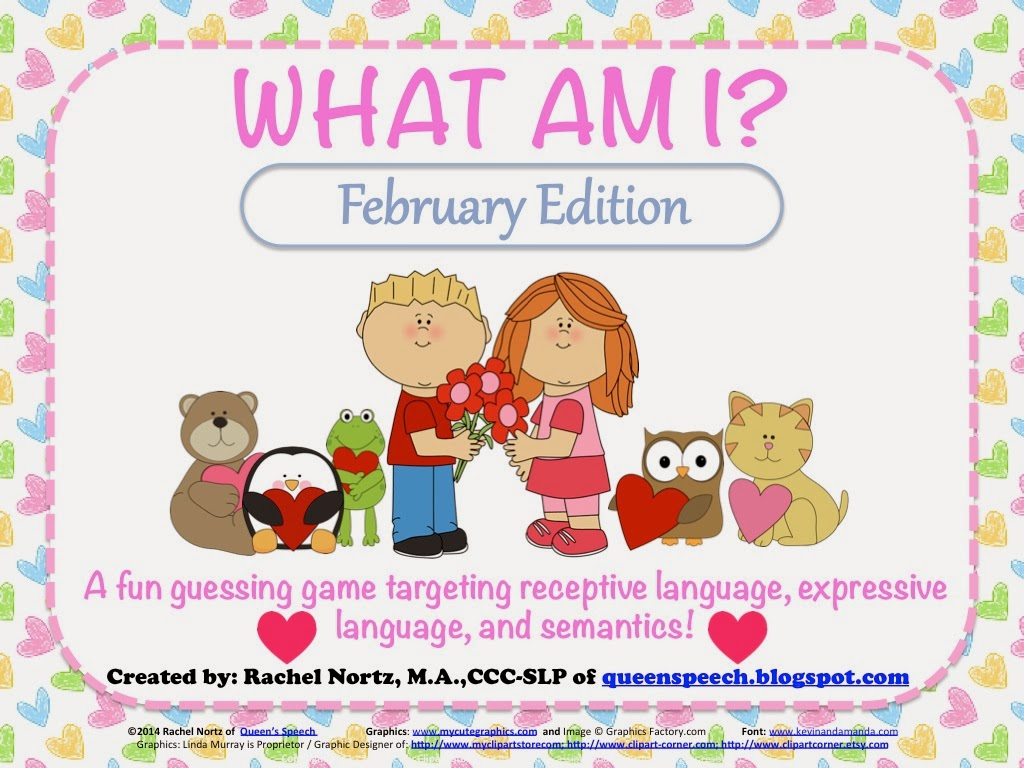 http://www.teacherspayteachers.com/Product/What-Am-I-February-Edition-A-Describing-Game-1085079
