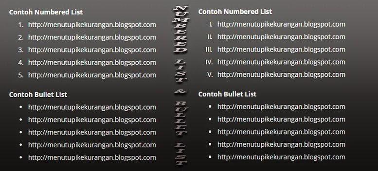 http://menutupikekurangan.blogspot.com/2015/02/cara-merubah-numbered-list-dan-bullet.html
