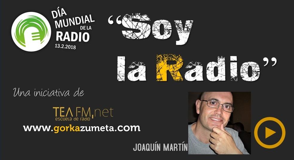 SOY LA RADIO - VERSIÓN JOAQUÍN MARTÍN