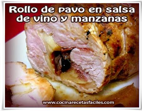 Recetas de aves , rollo de pavo en salsa de vino y manzanas