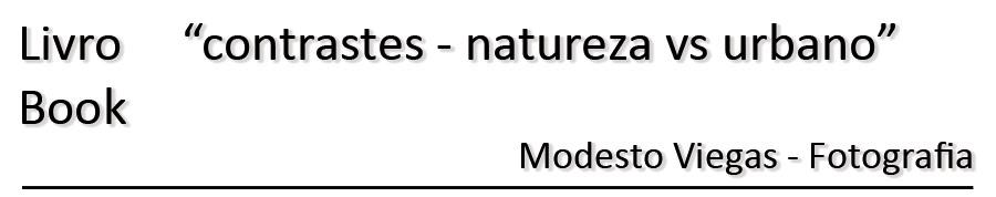 Contrastes - Natureza vs Urbano