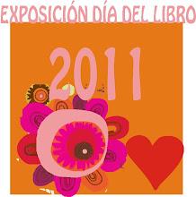 EXPOSICIÓN DÍA DEL LIBRO 2011