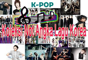 Koleksi Not Angka Lagu Korea - K-Pop