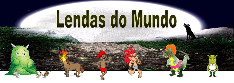 LENDAS DO MUNDO