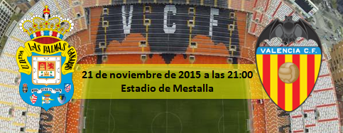 Previa Velancia CF - UD Las Palmas en Mestalla