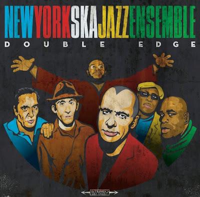 NEW YORK SKA-JAZZ ENSEMBLE - Double Edge