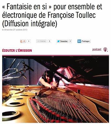 http://www.francemusique.fr/emission/alla-breve-l-integrale/2013-2014/fantaisie-en-si-pour-ensemble-et-electronique-de-francoise-toullec-diffusion-integrale