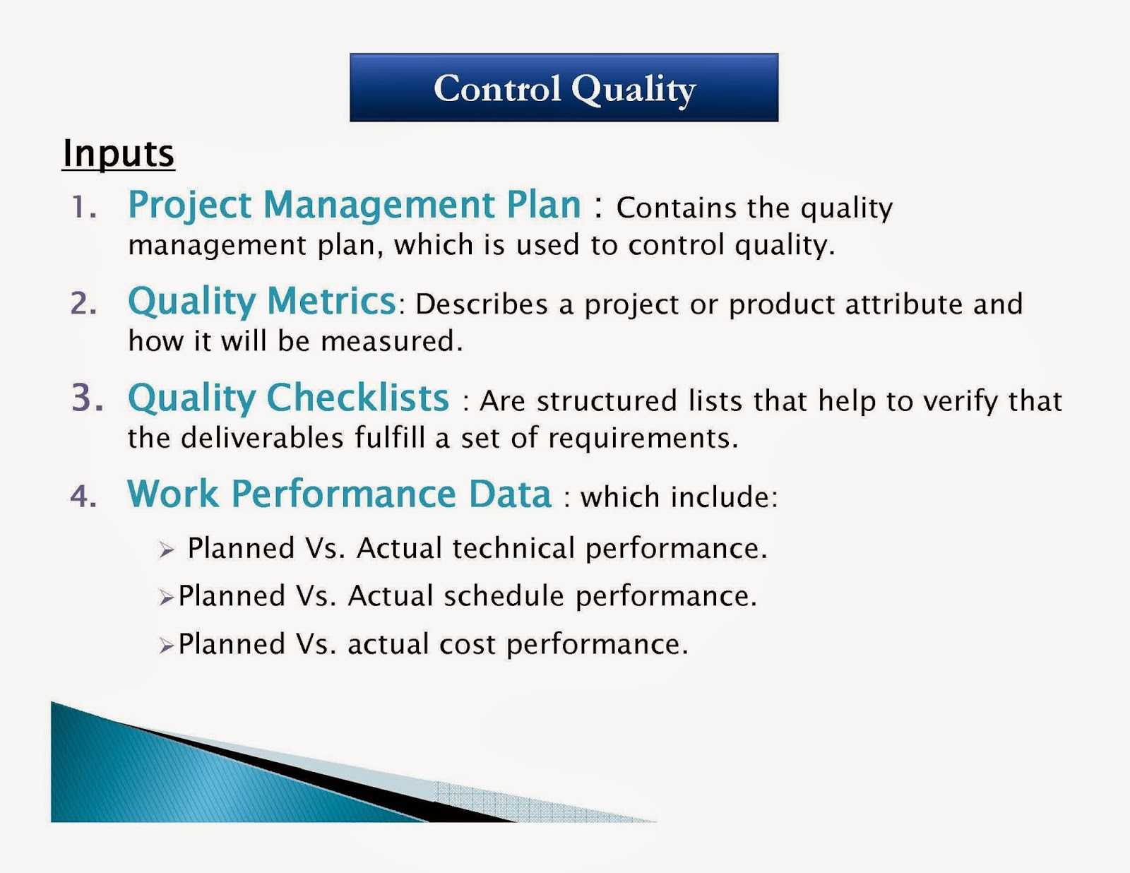 pm0017 project quality management The quality management plan is a component of the project management plan it describes how quality requirements for the project will be met.