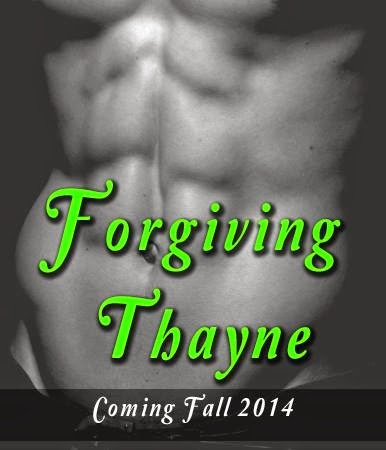 Forgiving Thayne