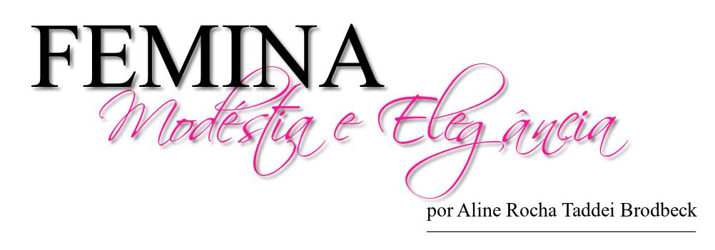 Blog Femina - Modéstia e Elegância