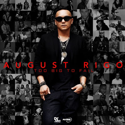 August_Rigo-Too_Big_To_Fail-(Bootleg)-2011