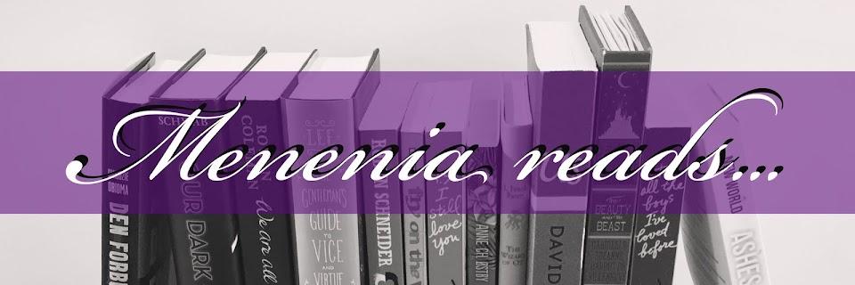 Menenia reads...
