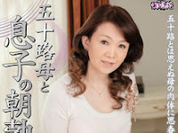 Video UAAU-35 Isoji Mother And Son Of The Morning Erection Miyamae Yukie