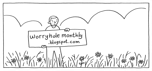 Worryhole Monthly