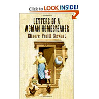 FREE Letters of a Woman Homesteader by Elinore Pruitt Stewart (252 customer reviews)