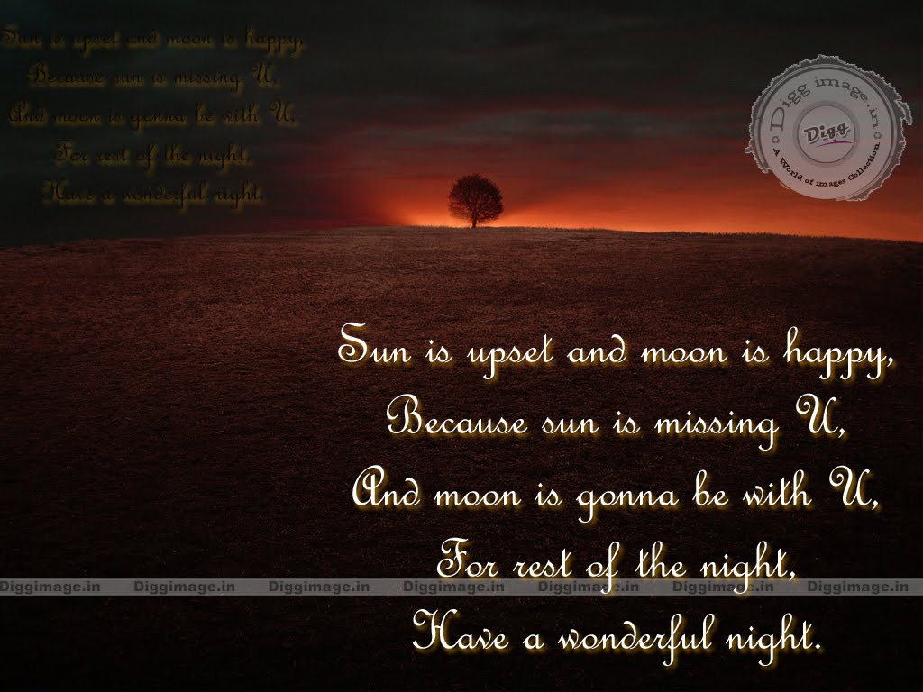 Good Night Images With Love Quotes : Good night Quotes, Sun is upset and moon is happy, Because sun is ...