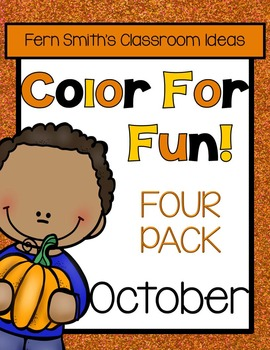 Fern Smith's Classroom Ideas Color For Fun - October Fun Four Pack at TeacherspayTeachers.