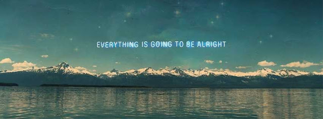 Every Thing Is Going To Be Alright