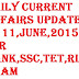 Daily Current Affairs Update of 11,June,2015 for Bank,SSC,TET,RLY Exam
