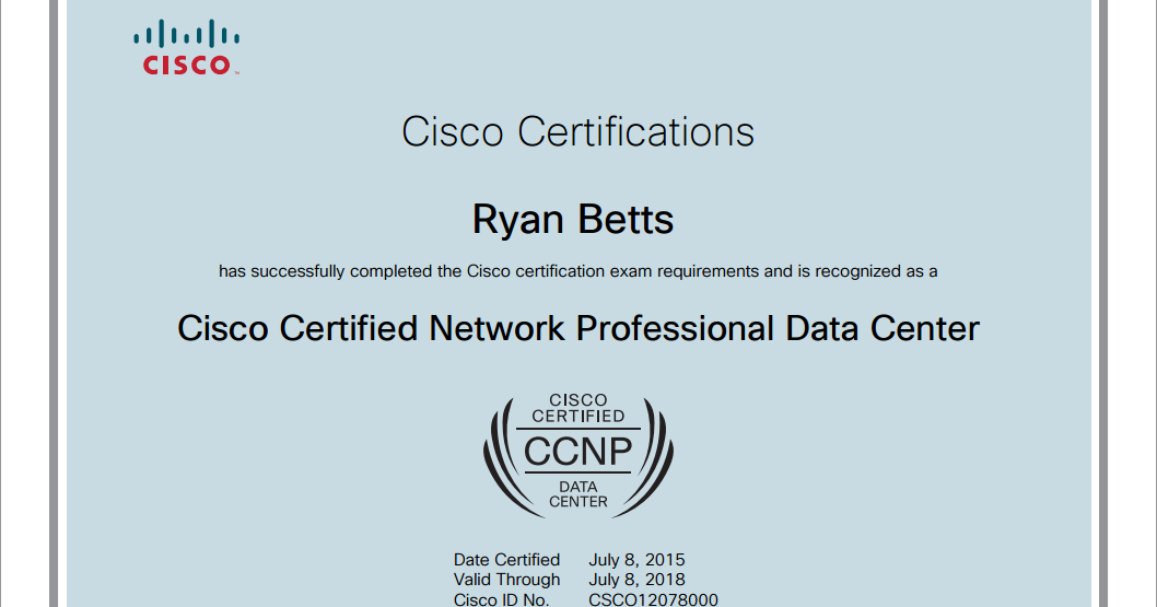 Ryan Betts, Cloud Solutions Architect: Completed my CCNP Data Center!