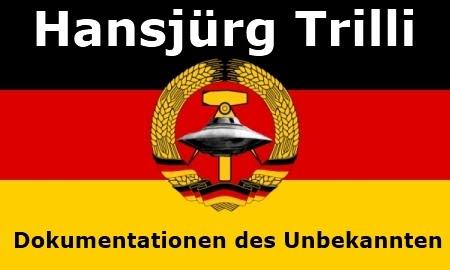 Hansjürg Trilli - Dokumentationen des Unbekannten