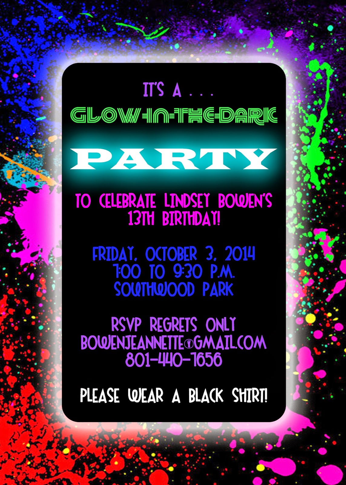 The Bowen Family Lindseys 13th Birthday GlowintheDark party – Glow in the Dark Party Invitation Ideas