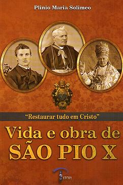 """Adquira a """"Vida e Obra de São Pio X"""""""